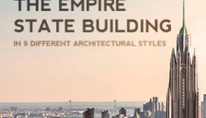 Re-imagining the empire state building in different styles