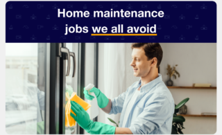 """man cleaning glass window with text say8ing, """"Home maintenance jobs we all avoid"""""""